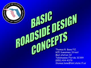 BASIC       ROADSIDE DESIGN     CONCEPTS