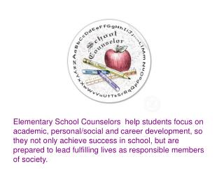 Elementary School Counselors...