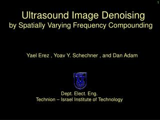 Ultrasound Image Denoising  by Spatially Varying Frequency Compounding
