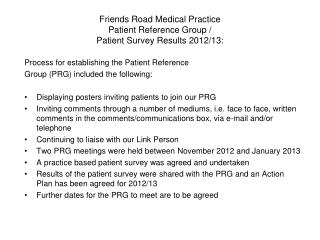 Friends Road Medical Practice Patient Reference Group / Patient Survey Results 2012/13: