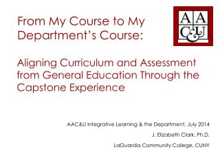 Aligning Curriculum and Assessment from General Education Through the Capstone Experience