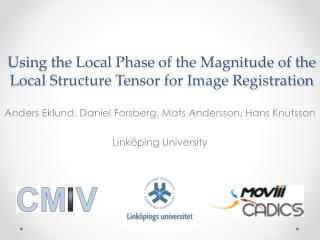 Using the Local Phase of the Magnitude of the Local Structure Tensor for Image Registration