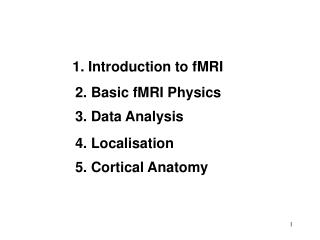 1. Introduction to fMRI