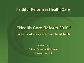 Faithful Reform in Health Care