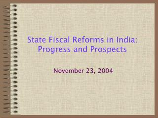 State Fiscal Reforms in India: Progress and Prospects