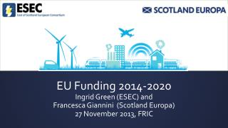 Session 1- Future European Funds Context for new funding landscape Ingrid Green