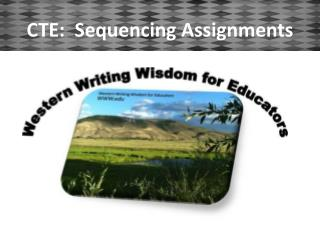 CTE:  Sequencing Assignments