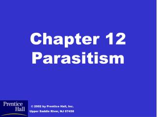 Chapter 12 Parasitism