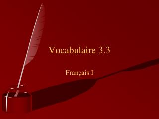 Vocabulaire 3.3