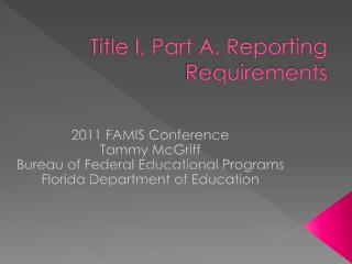 Title I, Part A, Reporting Requirements
