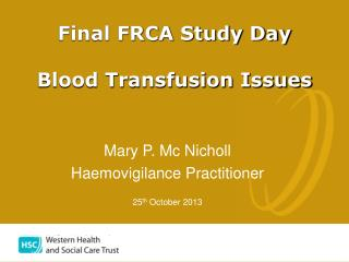 Final FRCA Study Day Blood Transfusion Issues