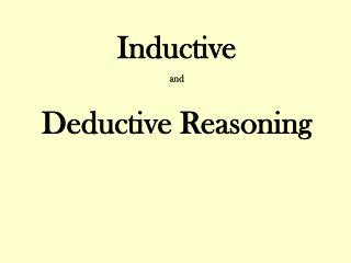 Inductive and Deductive Reasoning