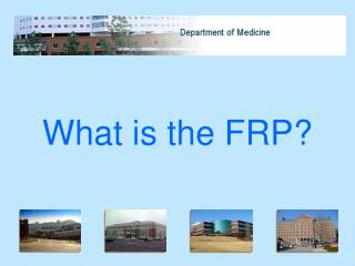 What is the FRP?