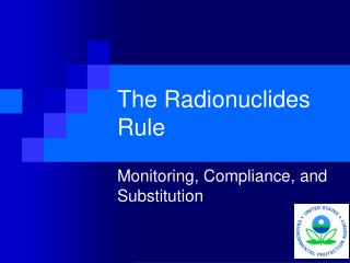 The Radionuclides Rule