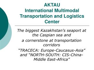 AKTAU  International Multimodal Transportation and Logistics Center
