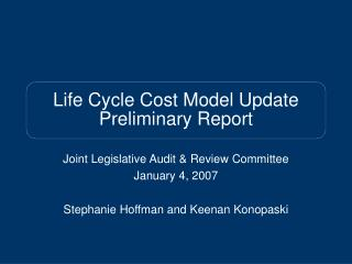 Life Cycle Cost Model Update Preliminary Report