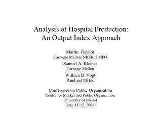 Analysis of Hospital Production: An Output Index Approach