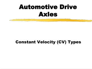 Automotive Drive Axles