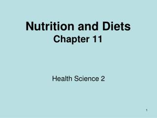 Nutrition and Diets Chapter 11