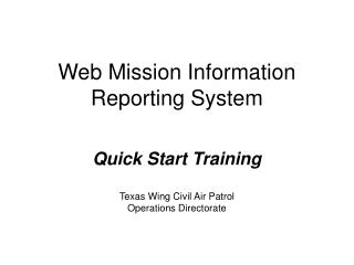 Web Mission Information Reporting System