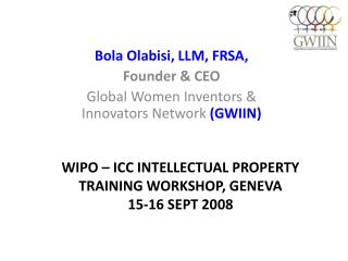 WIPO – ICC INTELLECTUAL PROPERTY TRAINING WORKSHOP, GENEVA  15-16 SEPT 2008