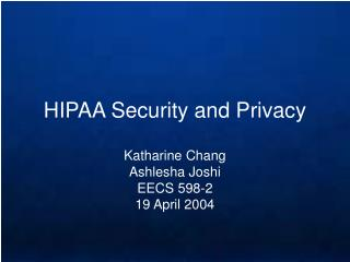 HIPAA Security and Privacy