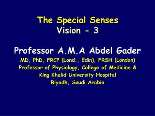 The Special Senses Vision - 3