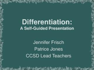 Differentiation: A Self-Guided Presentation