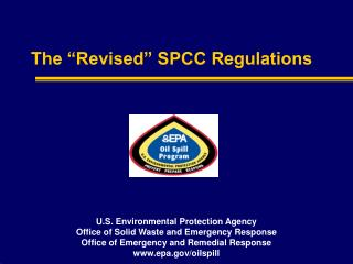 "The ""Revised"" SPCC Regulations"