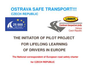 OSTRAVA SAFE TRANSPORT!!! CZECH REPUBLIC