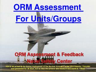ORM Assessment & Feedback