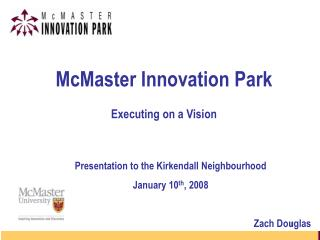 McMaster Innovation Park Executing on a Vision