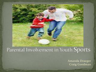 Parental Involvement in Youth Sports