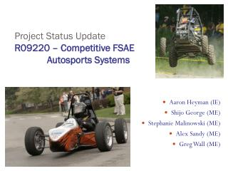 Project Status Update R09220 – Competitive FSAE  Autosports Systems