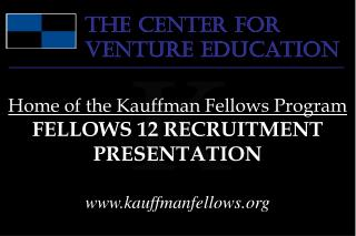 The Center for Venture Education