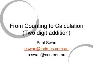 From Counting to Calculation (Two digit addition)