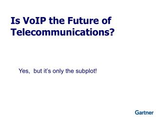 Is VoIP the Future of Telecommunications?