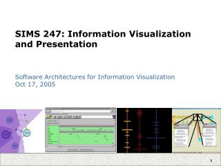 SIMS 247: Information Visualization and Presentation
