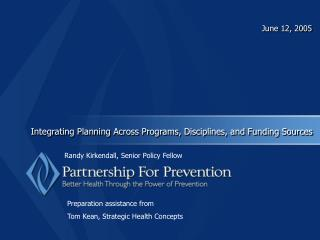 Integrating Planning Across Programs, Disciplines, and Funding Sources