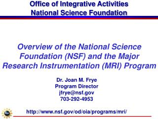 Office of Integrative Activities National Science Foundation
