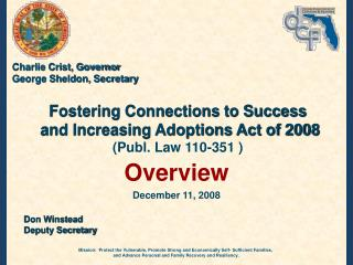 Fostering Connections to Success  and Increasing Adoptions Act of 2008  (Publ. Law 110-351 )