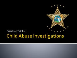 Child Abuse Investigations