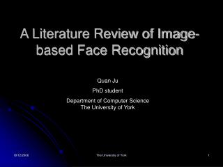 A Literature Review of Image-based Face Recognition