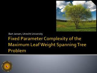 Fixed Parameter Complexity of the Maximum Leaf Weight Spanning Tree Problem
