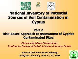 National Inventory of Potential Sources of Soil Contamination in Cyprus Part 2 Risk-Based Approach to Assessment of Cypr