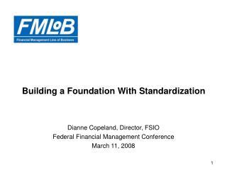 Building a Foundation With Standardization