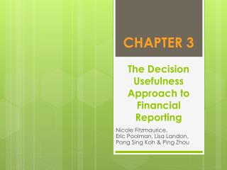 CHAPTER 3 The Decision Usefulness Approach to Financial Reporting