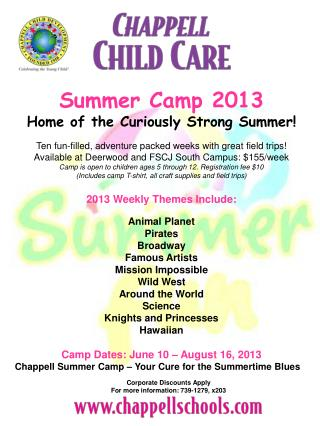 Summer Camp 2013 Home of the Curiously Strong Summer!