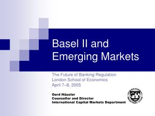 Basel II and Emerging Markets
