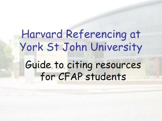 Harvard Referencing at York St John University